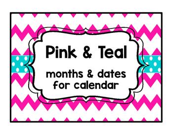 Pink & Teal Months & Dates for Calendar