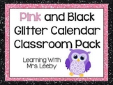 Pink and Black Glitter Calendar Classroom Pack