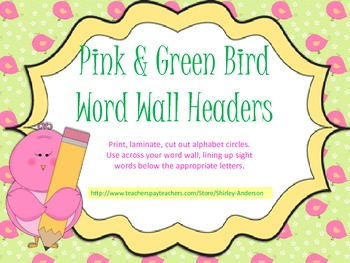 Pink and Green Bird- Word Wall Headers