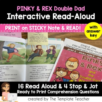 Reading Comprehension & Interactive Read Aloud with Pinky and Rex Double Dad