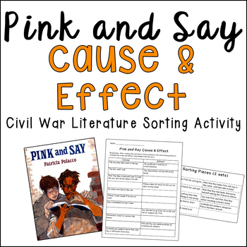 Pink and Say Cause and Effect