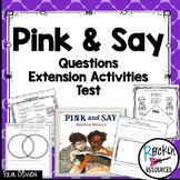 Civil War Pink and Say Unit with Questions, Activities, and Test