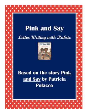 Pink and Say Writing