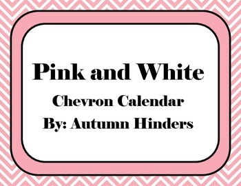 Pink and White Chevron Calendar