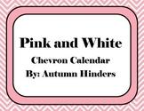 Pink and White Chevron Calendar