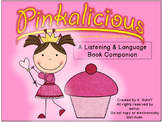 Pinkalicious:  A Listening and Language Activities Book Companion
