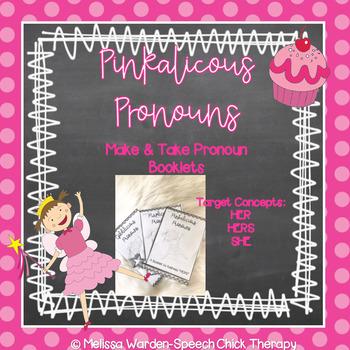 "Pinkalicious Pronouns- Teaching the pronouns ""HERS"""