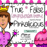True False Comprehension Game inspired by Pinkalicious