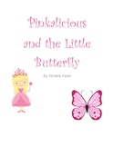 Pinkalicious and the Little Butterfly Listening Comprehension