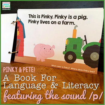 Pinky & Pete {a book for language & literacy featuring the sound /p/}