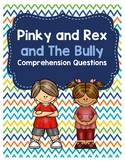 Pinky and Rex and the Bully