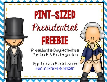 Pint-Sized Presidential Freebie: President's Day Activities for PreK & Kinder