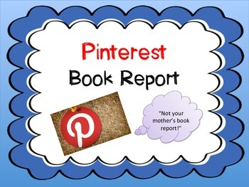 Pinterest Book Report:  Not Your Mother's Book Report!