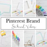 Pinterest Brand for Teacherpreneurs|School Vibes