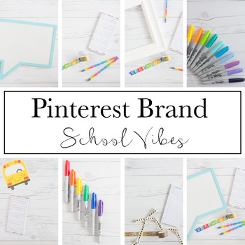 Pinterest Brand for Teacherpreneurs|School Vibes