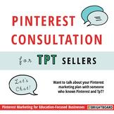 Pinterest Marketing Consultation for TpT Sellers