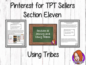 Pinterest for TPT Sellers – Section Eleven: Using Tribes