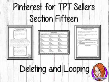 Pinterest for TPT Sellers – Section Fifteen: Deleting and Looping Pins