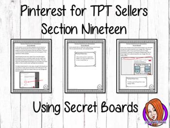 Pinterest for TPT Sellers – Section Nineteen: Using Secret Boards