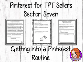 Pinterest for TPT Sellers – Section Seven: Getting Into a Pinning Routine