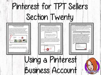 Pinterest for TPT Sellers – Section Twenty: Pinterest Busi