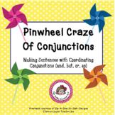Pinwheel Craze - Formulating and Using Sentences with Coor