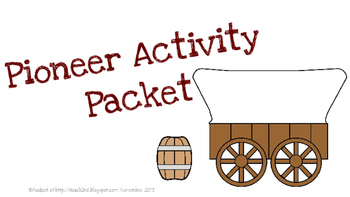 Pioneer Activity Packet - Then and Now