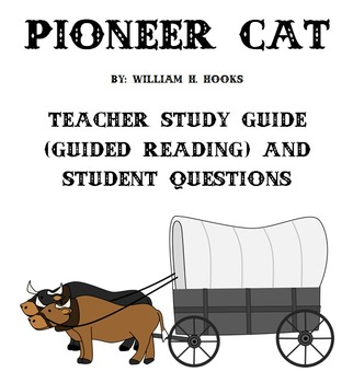 Pioneer Cat - Guided Reading Lessons & Student Chapter Worksheets (Oregon Trail)