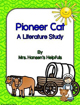 Pioneer Cat Literature Unit
