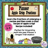 Pioneer Fractions Lessons with an Apple Crisp Recipe Fun f