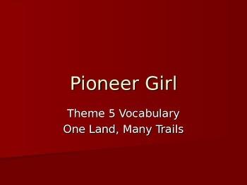 Pioneer Girl 5th Grade Vocabulary Powerpoint