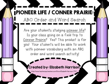 Pioneer Life/Conner Prairie: ABC Order and Word Search