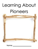 Language, Social Studies- Journal, Learning About Pioneers
