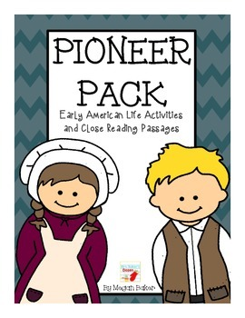 Pioneer Pack: Early American Life Activities and Close Rea