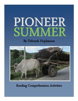 Pioneer Summer - Reading Activities - 6 pages