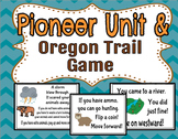 Pioneer Unit / Oregon Trail Game