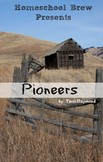 Pioneers (Fourth Grade Social Science Lesson)