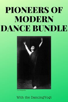 Pioneers of Modern Dance Bundle Unit