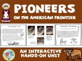 Pioneers on the American Frontier, Oregon Trail, Westward Expansion 2nd, 3rd gr.