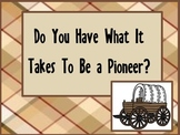 Pioneers/Westward Expansion-Activities,Discussion Points, Photos