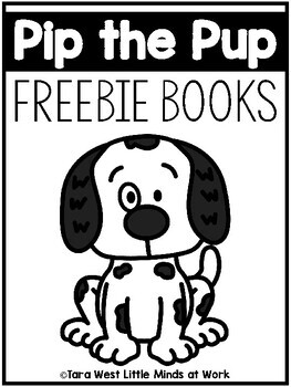 Pip the Pup FREEBIE Learning Books