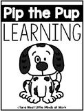 Pip the Pup Learning (Preschool, TK, Sped, Kindergarten)