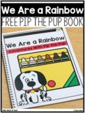 Pip the Pup: Together We Are a Rainbow of Possibilities  |