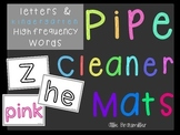 Pipe Cleaner Mats: Letters and Kindergarten High Frequency Words