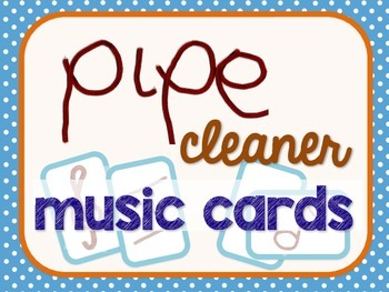 Pipe Cleaner Music Cards - manipulatives for little hands