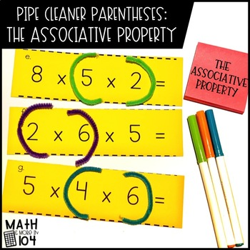 Pipe Cleaner Parentheses: The Associative Property