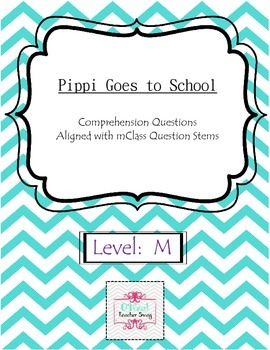 Pippi Goes to School-Comprehension Questions