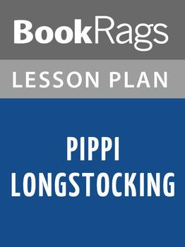 Pippi Longstocking Lesson Plans
