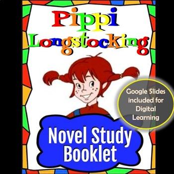 Pippi Longstocking Novel Study Booklet