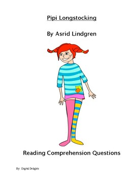 Pippi Longstocking Reading Comprehension Questions and Test